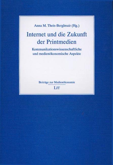 Internet und die Zukunft der Printmedien als Buch