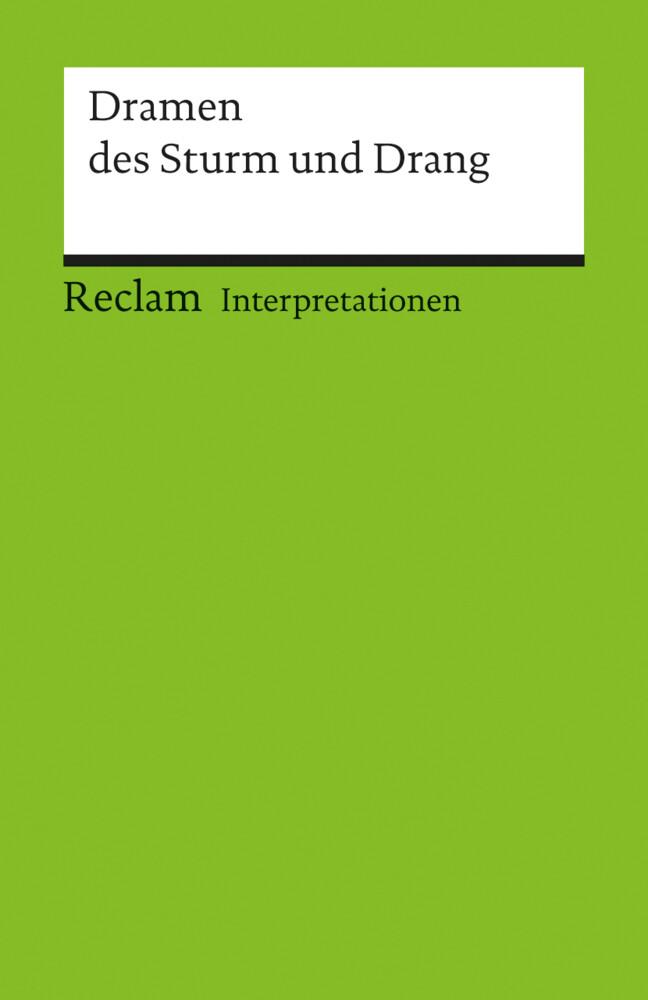 Interpretationen: Dramen des Sturm und Drang als Taschenbuch