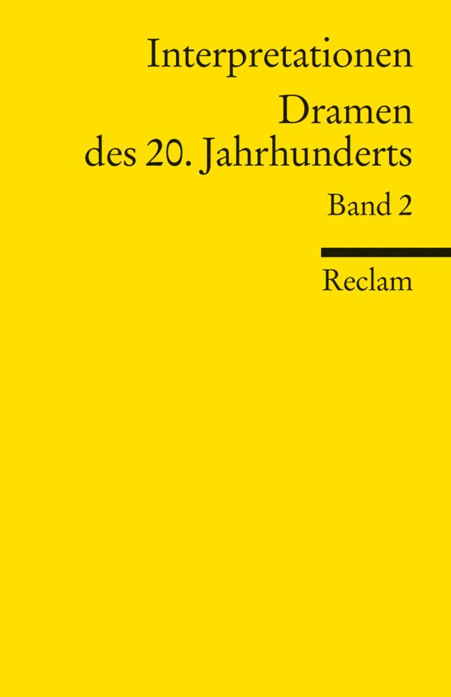 Interpretationen: Dramen des 20. Jahrhunderts II als Taschenbuch