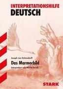 Das Marmorbild. Interpretationshilfe Deutsch