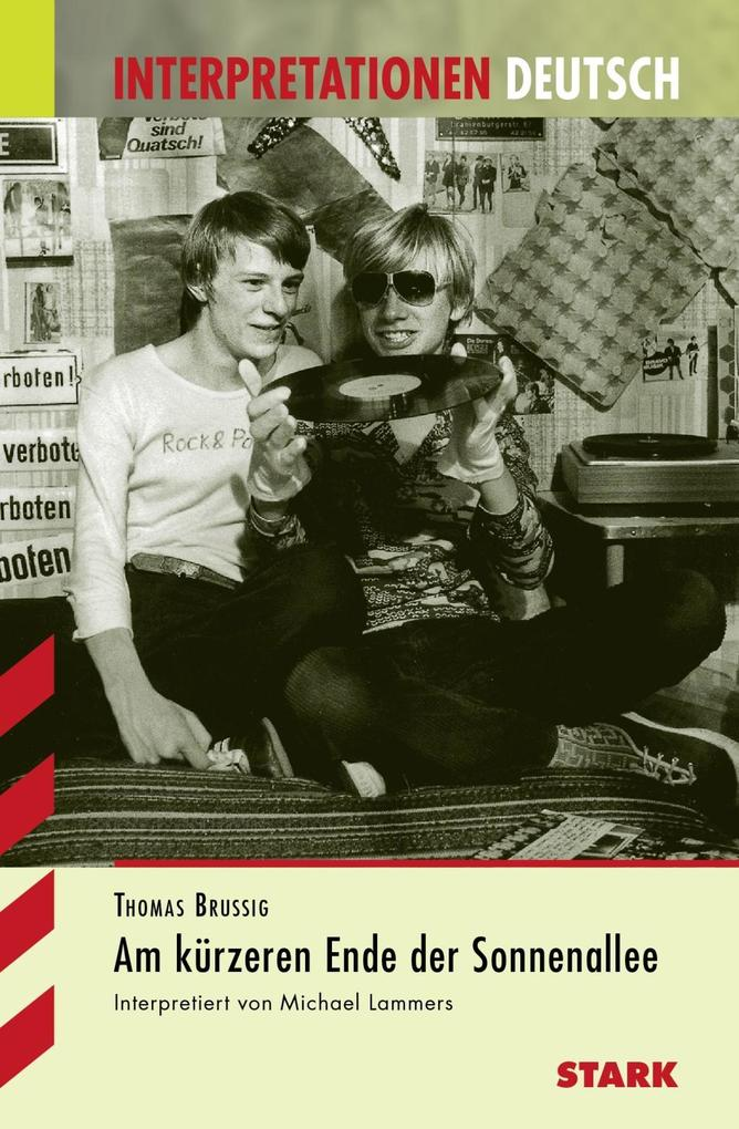 Am kürzeren Ende der Sonnenallee. Interpretationshilfe Deutsch als Buch