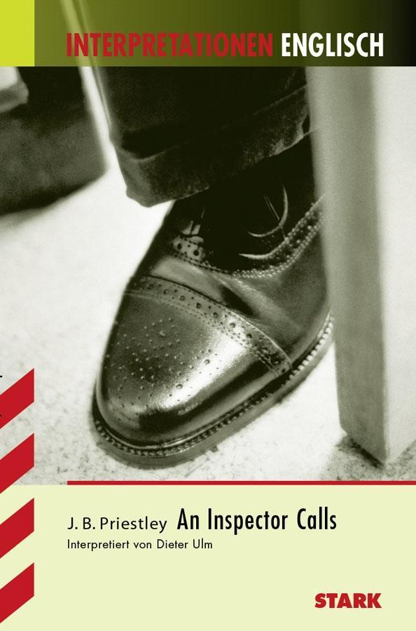 Interpretationshilfe Englisch. John B. Priestley. An Inspector Calls als Buch