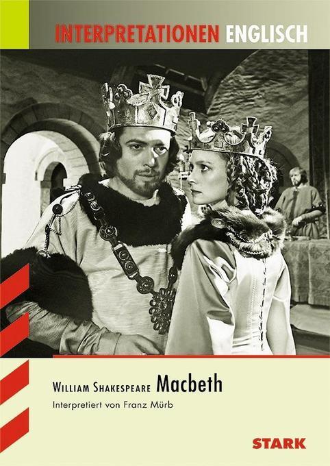Interpretationshilfe Englisch. William Shakespeare. Macbeth als Buch