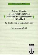 Interpretationshilfen Deutsche Kurzgeschichten 1945-1968