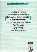 Interpretationshilfen Friedrich Dürrenmatts Kriminalromane