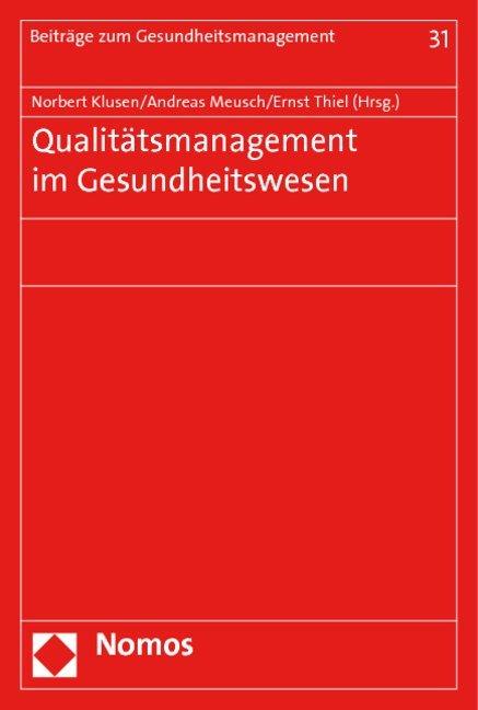Qualitätsmanagement im Gesundheitswesen als Buc...