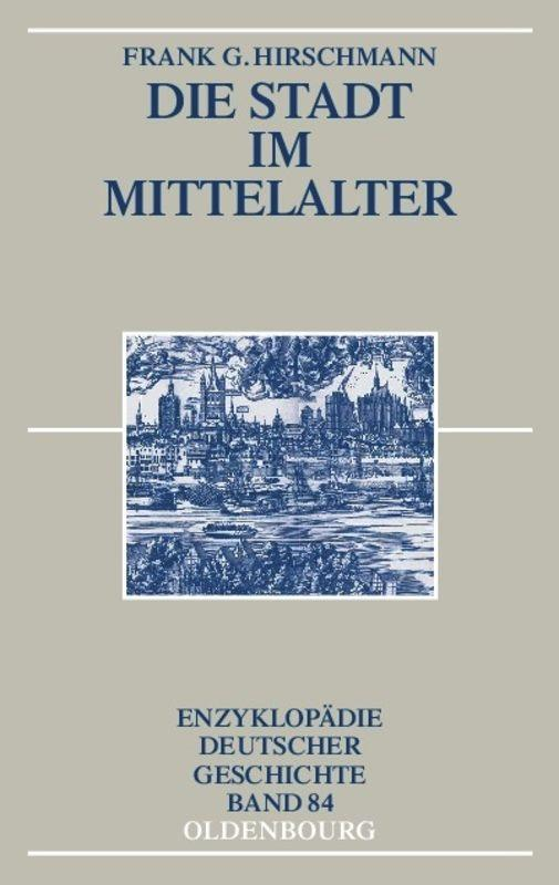 Die Stadt im Mittelalter als Buch