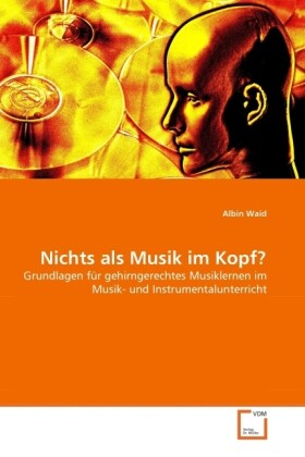 Nichts als Musik im Kopf? als Buch von Albin Waid