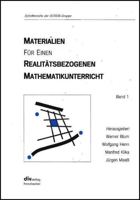 Istron. Materialien für einen realitätsbezogenen Mathematikunterricht 1 als Buch