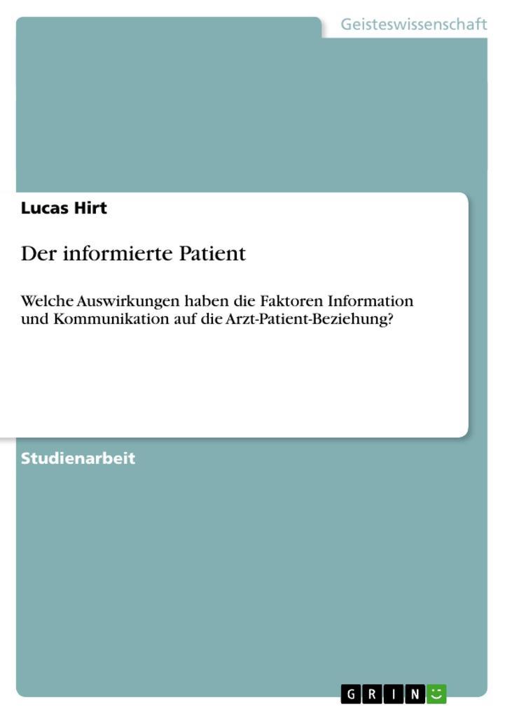 Der informierte Patient als Buch von Lucas Hirt - Lucas Hirt