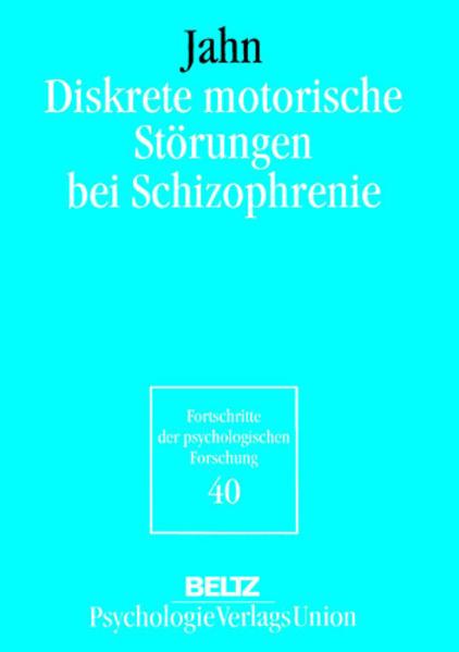 Diskrete motorische Störungen bei Schizophrenie als Buch