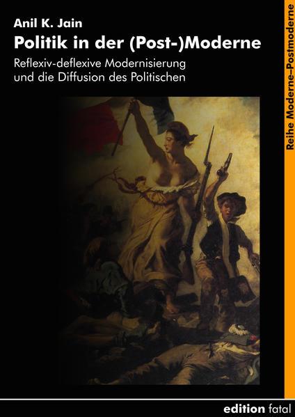 Politik in der (Post-)Moderne als Buch (kartoniert)