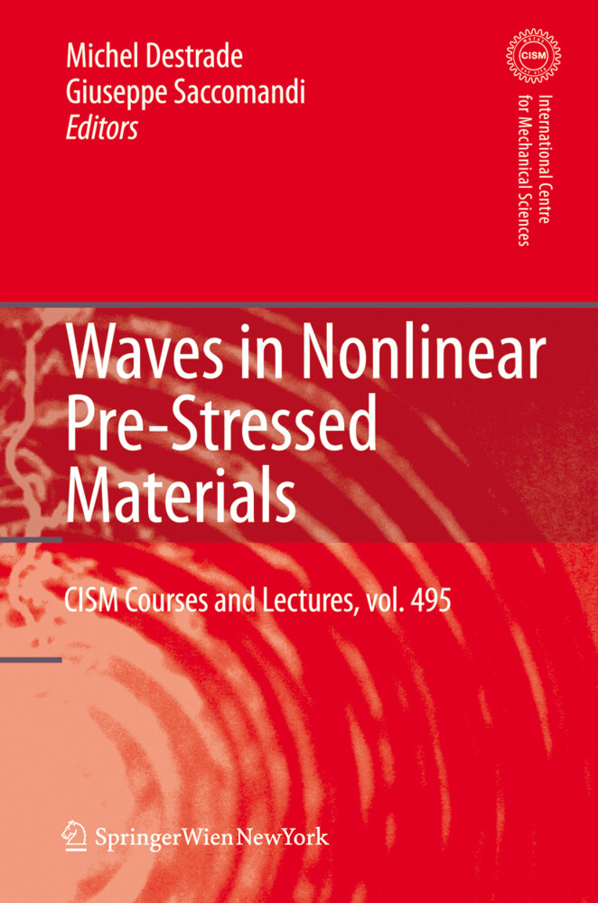 Waves in Nonlinear Pre-Stressed Materials als B...