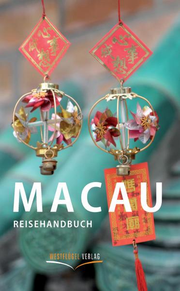 Macau Reisehandbuch als Buch von Karsten-Thilo ...