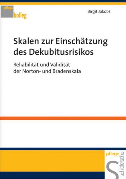 Skalen zur Einschätzung des Dekubitusrisikos als Buch