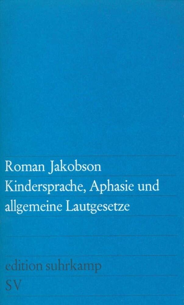 Kindersprache, Aphasie und allgemeine Lautgesetze als Taschenbuch