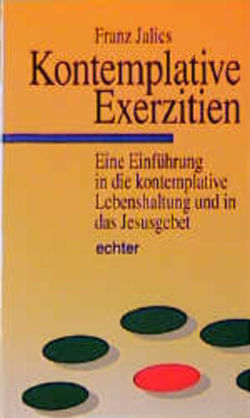 Kontemplative Exerzitien als Buch