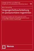 Vergangenheitsaufarbeitung im postautoritären Argentinien