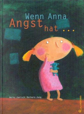 Wenn Anna Angst hat... als Buch