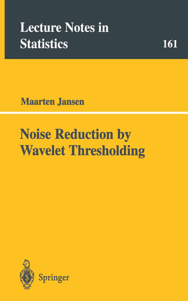 Noise Reduction by Wavelet Thresholding als Buch