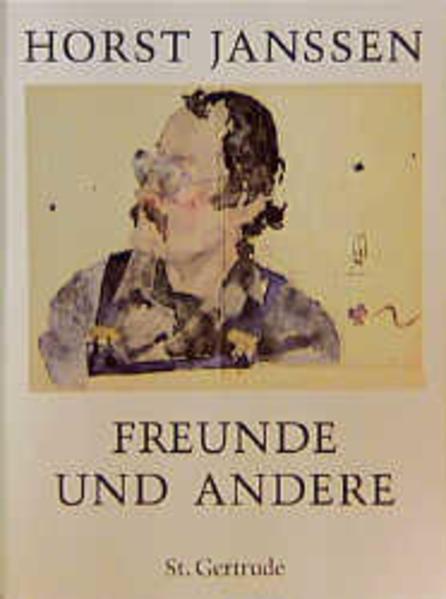 Freunde und andere. 1947 bis 1994 als Buch