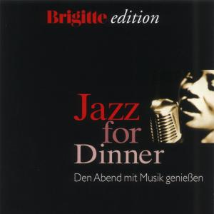 Brigitte Jazz For Dinner Vol.1 als CD