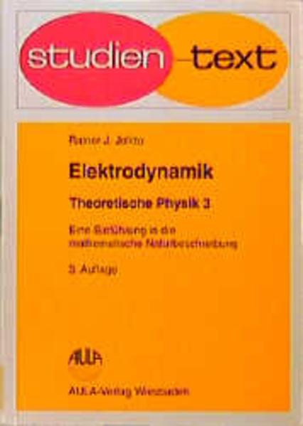 Theoretische Physik III. Elektrodynamik als Buch