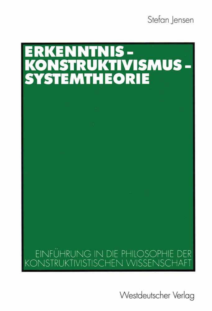 Erkenntnis - Konstruktivismus - Systemtheorie als Buch