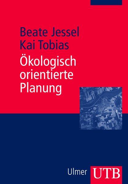Ökologisch orientierte Planung als Buch