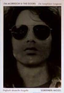 Jim Morrison and the Doors. Die kompletten Songtexte als Buch