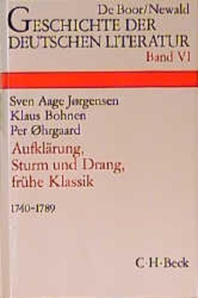 Geschichte der deutschen Literatur Bd. 6: Aufklärung, Sturm und Drang, Frühe Klassik (1740-1789) als Buch (gebunden)