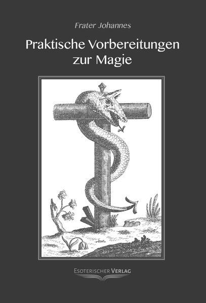 Praktische Vorbereitung zur Magie als Buch