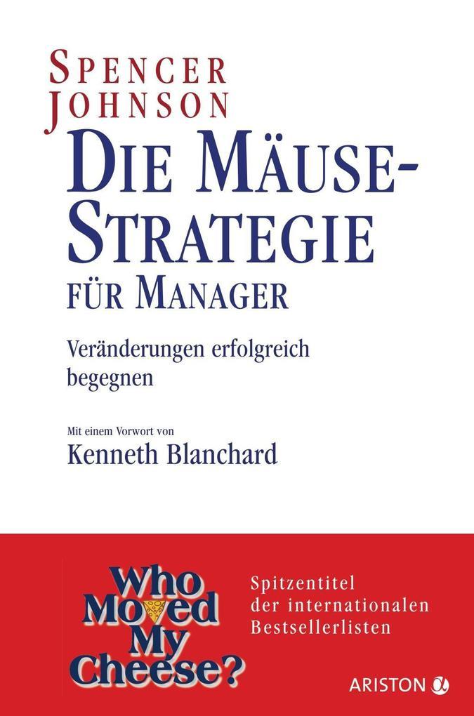 Die Mäuse-Strategie für Manager als Buch