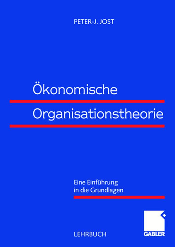 Ökonomische Organisationstheorie als Buch