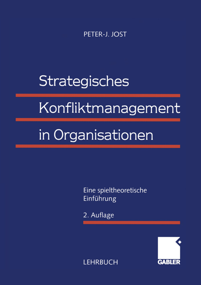 Strategisches Konfliktmanagement in Organisationen als Buch