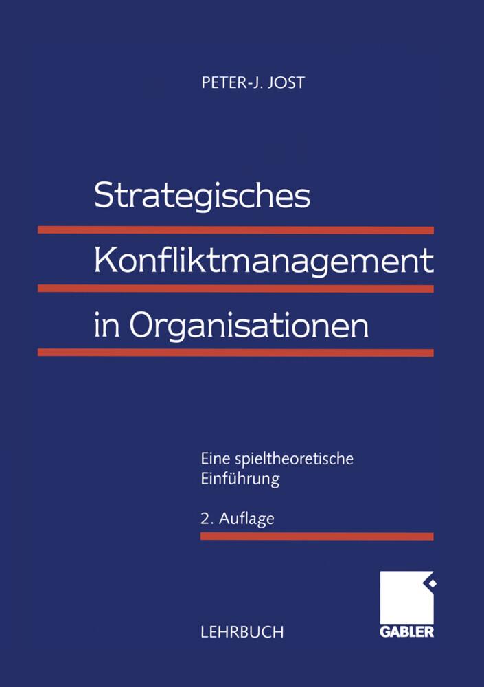 Strategisches Konfliktmanagement in Organisationen als Buch