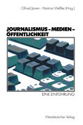Journalismus, Medien, Öffentlichkeit