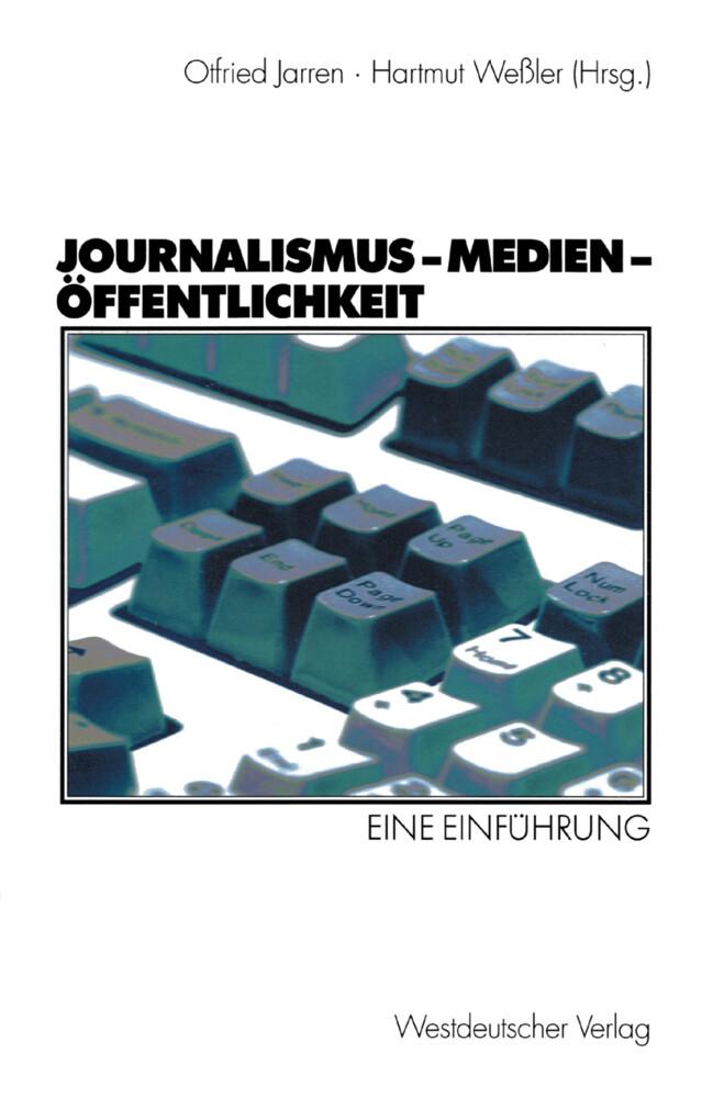 Journalismus, Medien, Öffentlichkeit als Buch