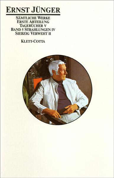 Tagebücher V. Strahlungen IV. Siebzig verweht II als Buch