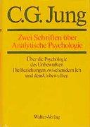 Gesammelte Werke 07. Zwei Schriften über Analytische Psychologie