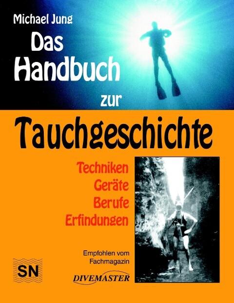 Das Handbuch zur Tauchgeschichte als Buch
