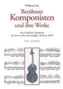 Berühmte Komponisten und ihre Werke
