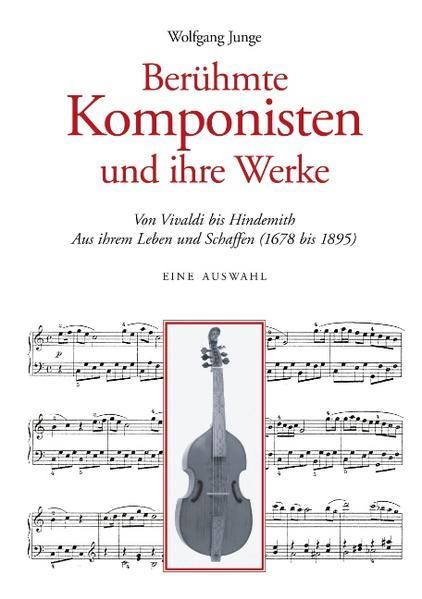 Berühmte Komponisten und ihre Werke als Buch