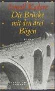Die Brücke mit den drei Bögen als Buch (gebunden)