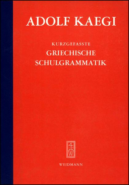 Kurzgefasste Griechische Schulgrammatik als Buch