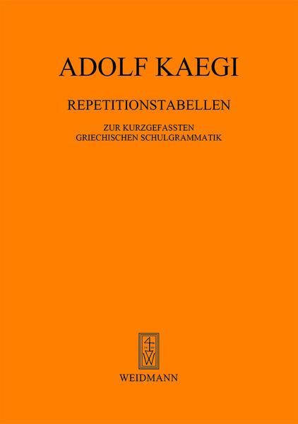 Repetitionstabellen zur kurzgefassten Griechischen Schulgrammatik als Buch
