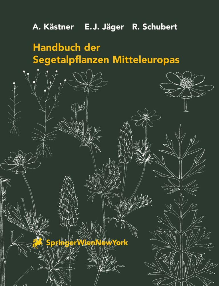 Handbuch der Segetalpflanzen Mitteleuropas als Buch (gebunden)