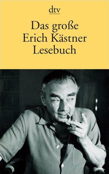 Das große Erich Kästner Lesebuch als Taschenbuch