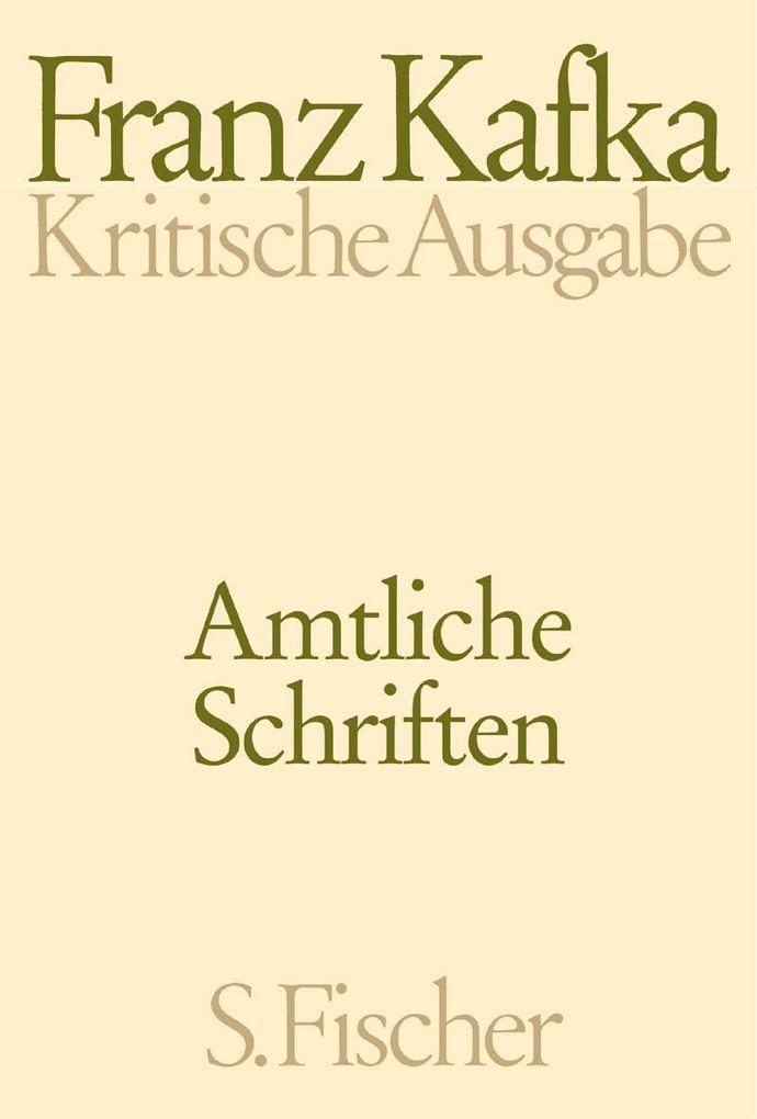 Amtliche Schriften. Kritische Ausgabe als Buch