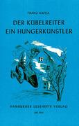 Der Kübelreiter. Ein Hungerkünstler und andere Erzählungen